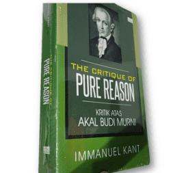 The Critique Of Pure Reason Kritik Atas Akal Budi Murni-Immanuel Kant